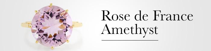 Rose de France Amethyst