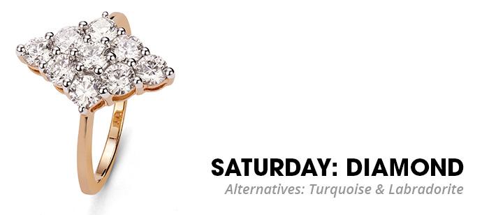 Saturday Diamond