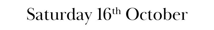 Saturday 16th October