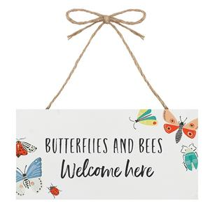 Bees and Butterflies Welcome Here Hanging Garden Sign